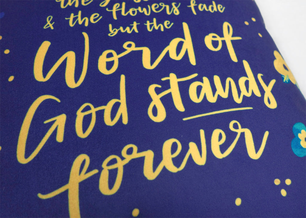 The word of God stands forever {Cushion Cover}