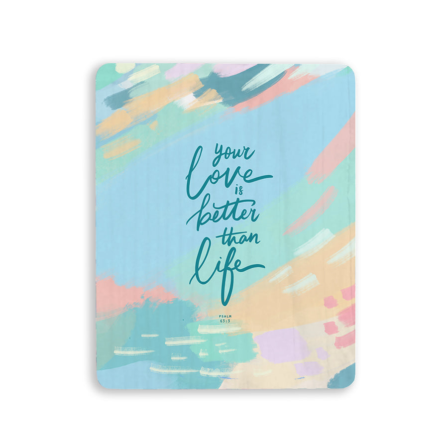Your love is better than life Christian signs and wall art Singapore. Pastel sky aesthetics