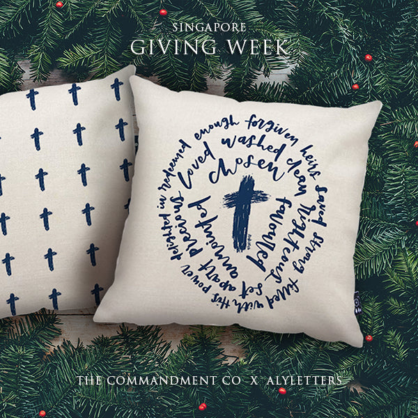 Special edition cushion covers in lieu of Singapore Giving week. Design of pillow is inspirational words around a cross.