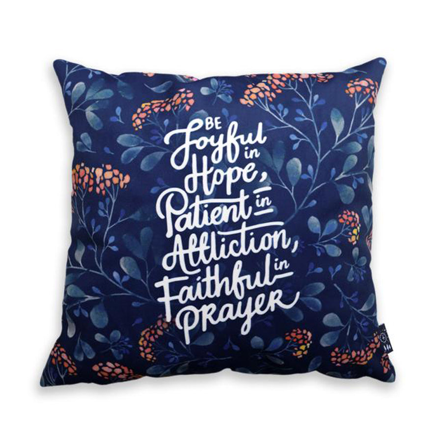 Premium 45cmx45cm pillow cover made of thick super soft velvet,  blue with vines and flowers designs. With hidden zip feature. Features verse 'Be joyful in hope, patient in affliction, faithful in prayer'.