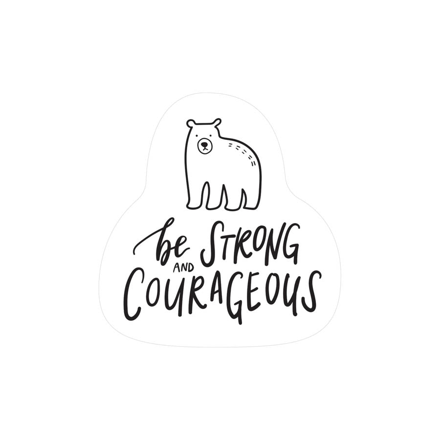 Be Strong and Courageous {Mirror Decal Sticker}