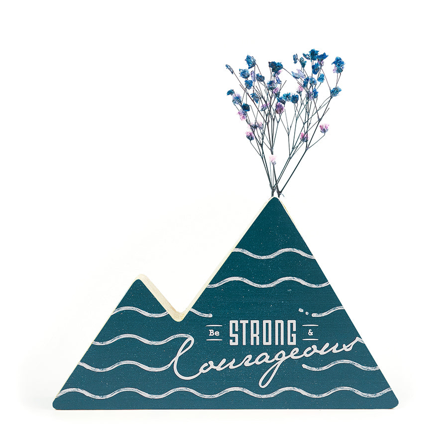 Be Strong and Courageous {Mountain Vase}