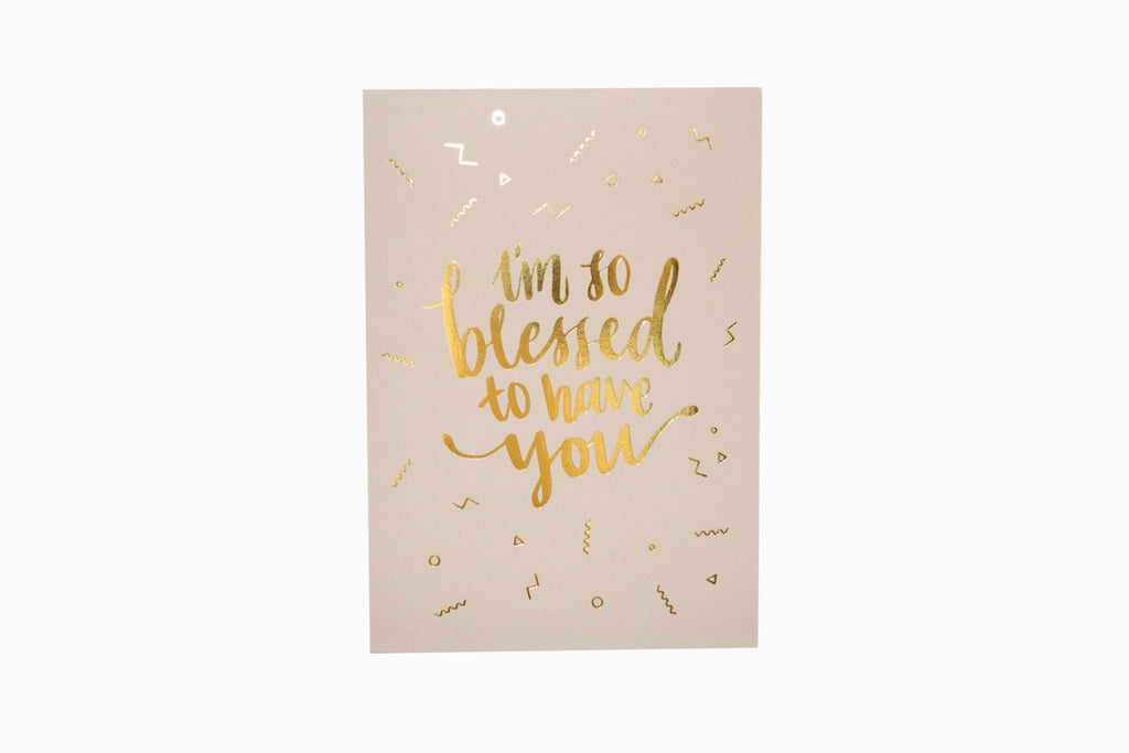 I'm so blessed to have you greeting card front design in sand. Premium greeting card for birthdays!
