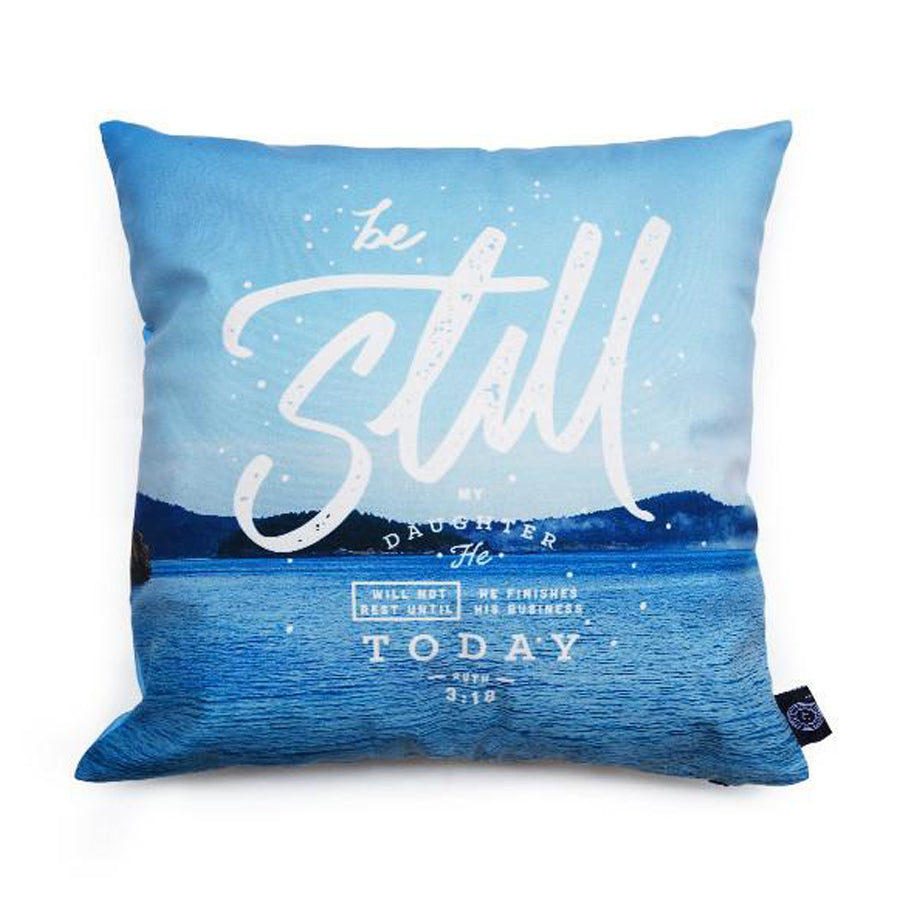 Be Still My Daughter {Cushion Cover}