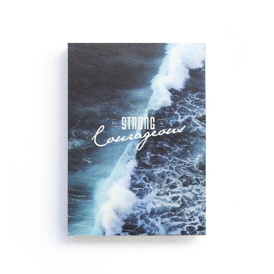 Be strong & courageous {Notebook}