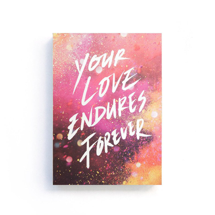Your Love Endures Forever {Notebook}