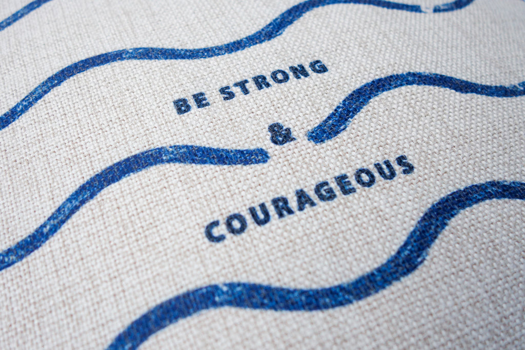 Strong & Courageous {Cushion Cover}
