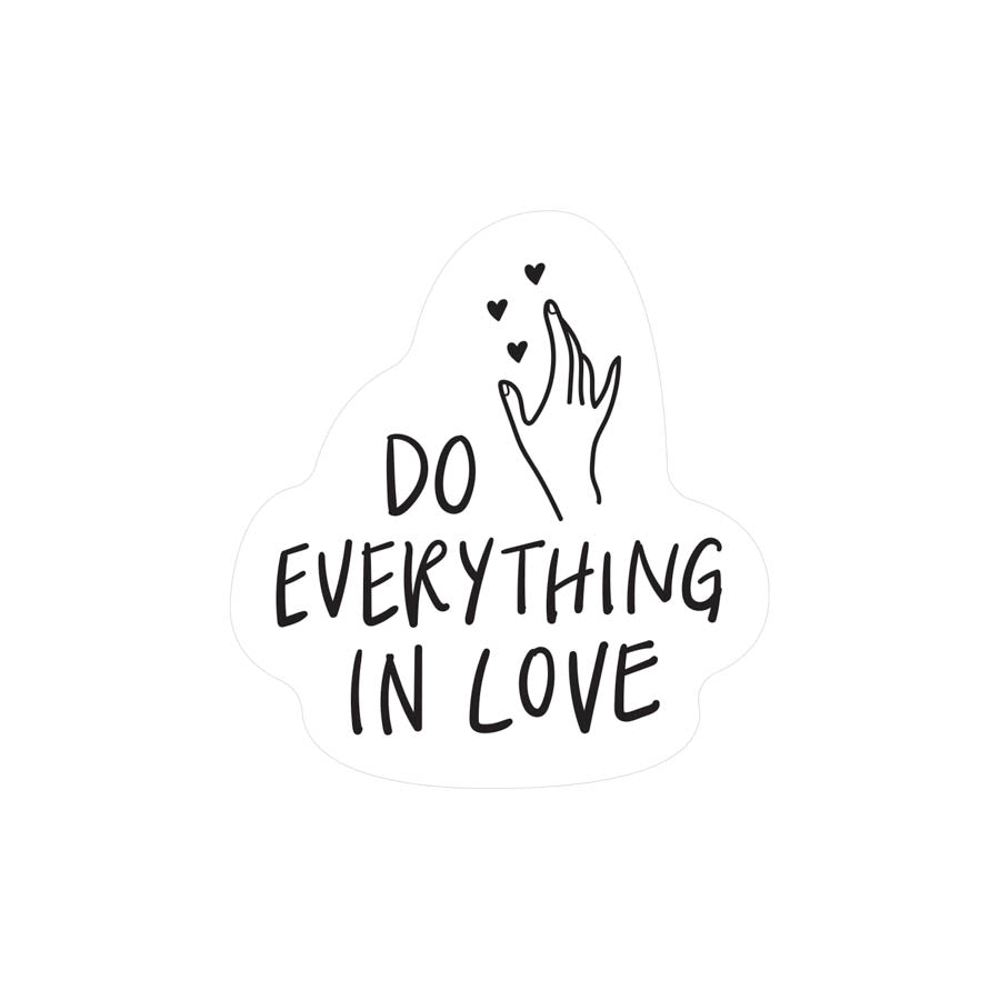 Do Everything In Love {Mirror Decal Sticker}