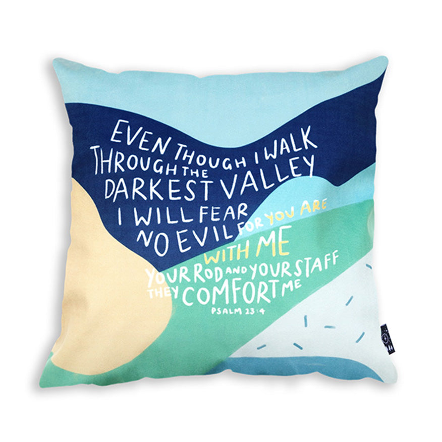 Even though I Walk Through The Darkest Valley {Cushion Cover}