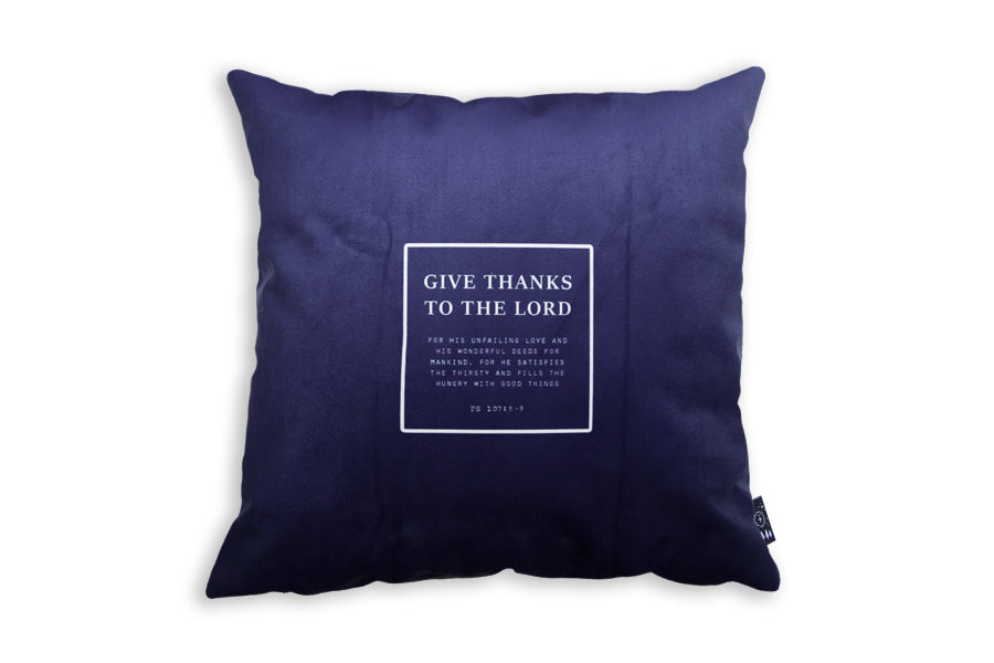 Give Thanks To The Lord {Cushion Cover}