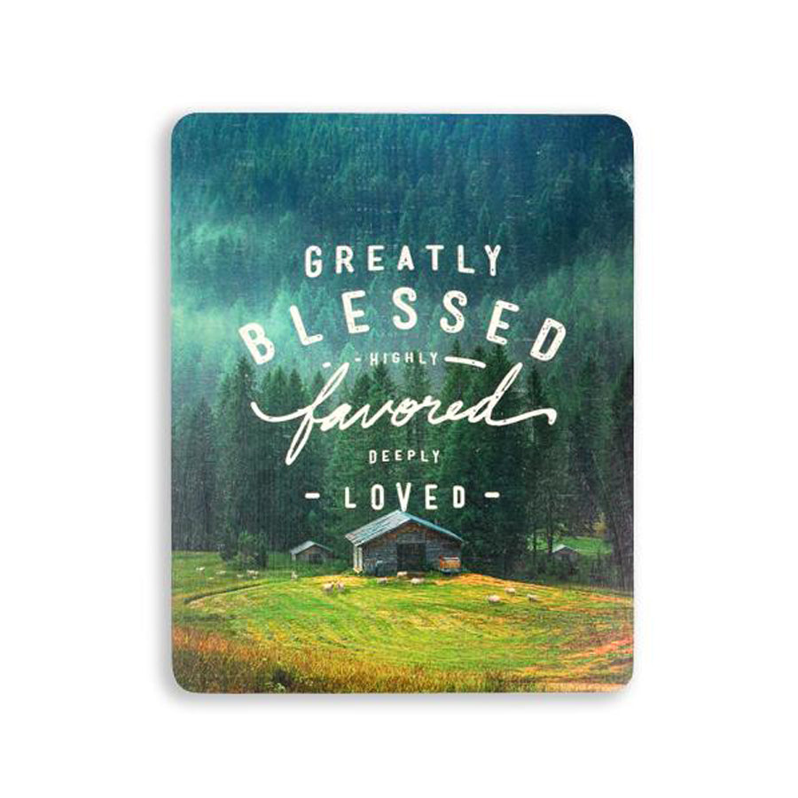 Greatly Blessed Highly Favored Deeply Loved {Wood Board}