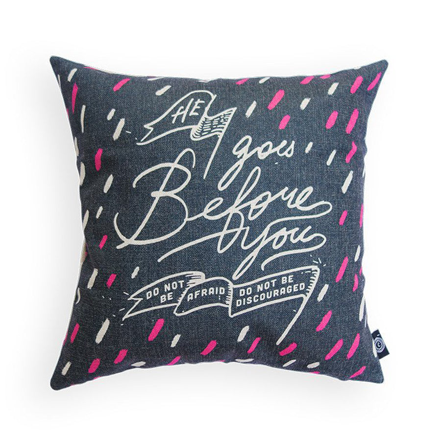 He Goes Before You {Cushion Cover}