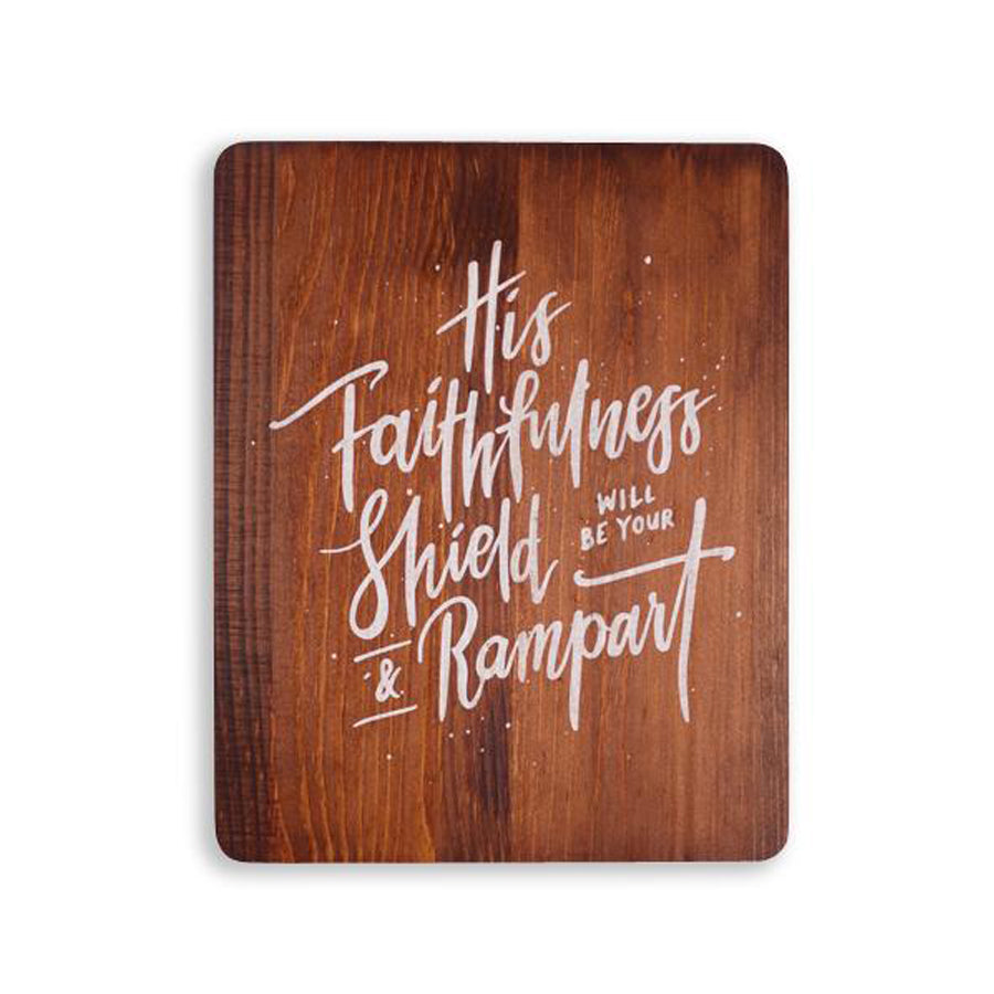 motivational bible verse 'His faithfulness will be your shield and rampart' on wooden background with white font details digitally printed on 16cmx20cm quality pine wood.