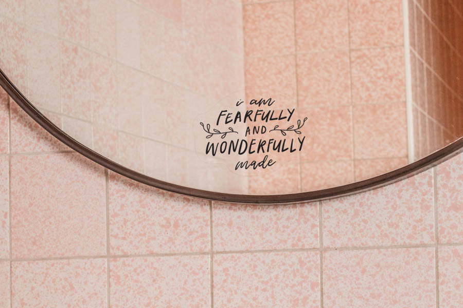 Fearfully Wonderfully Made {Mirror Decal Sticker}