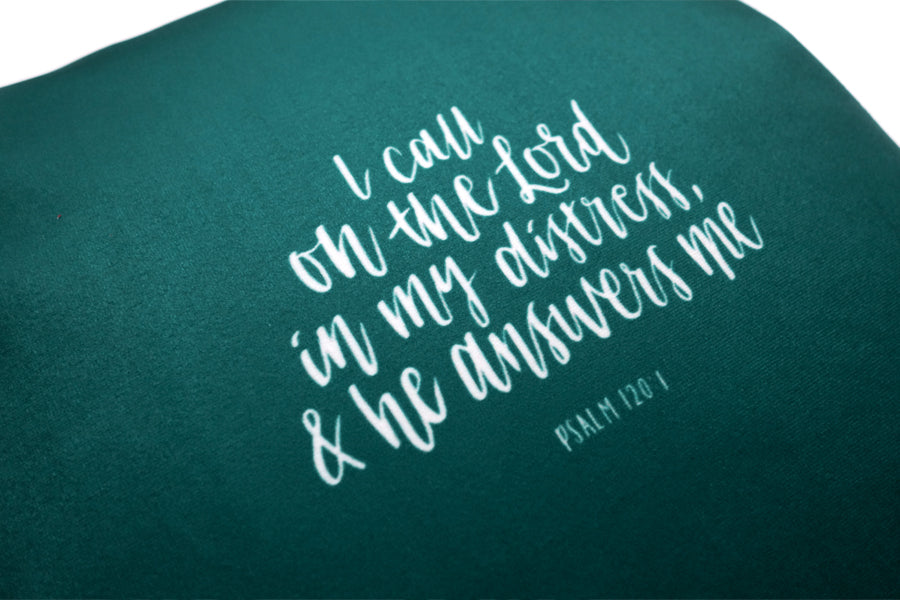 I call on the Lord in my distress and he answers me. On dark green soft velvet cushion cover. Inspiring christian designs