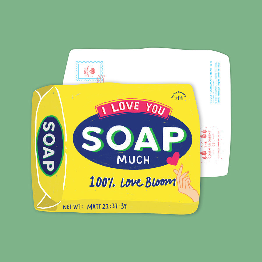 I Love You Soap Much {LOVE SUPERMARKET Card}