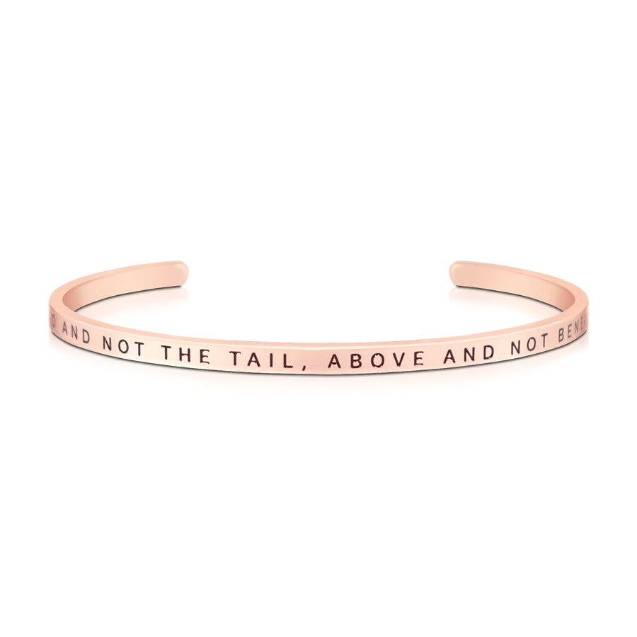 16cm stainless steel verse band, rose gold plated, adjustable to fit most wrists. Verse: Head not the tail, above and not below.