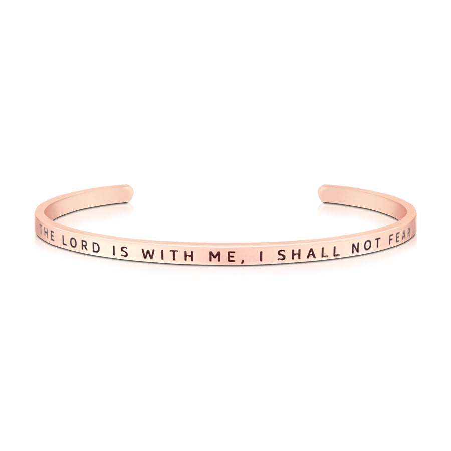 16cm stainless steel verse band, rose gold plated, adjustable to fit most wrists. Verse: The Lord is with me, I shall not fear.