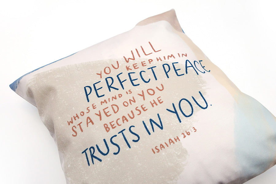 You Will Keep Him In Perfect Peace {Cushion Cover}