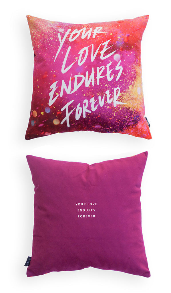 Your Love Endures Forever {Cushion Cover}