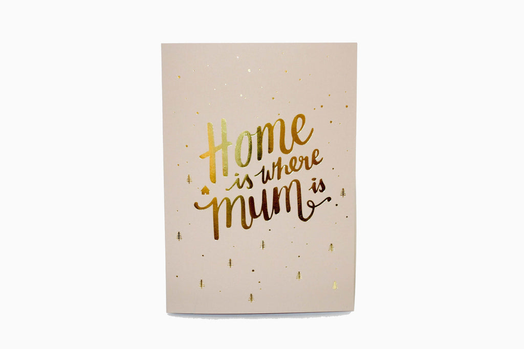 Home is where mum is greeting card front design in sand. 270gsm paper. Mother's Day card.