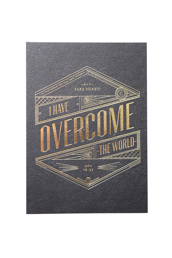 Christian verse greeting card (250GSM Maple Paper, Gold Stamped font. Printed in Singapore) design: Take Heart! I have overcome the world!