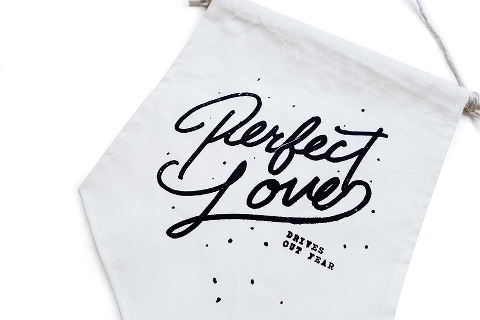 perfect love drives out fear banner. Close up typography ideas.