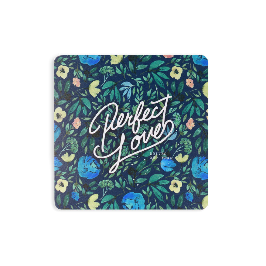 Perfect Love Drives Out Fear blue floral wooden coaster