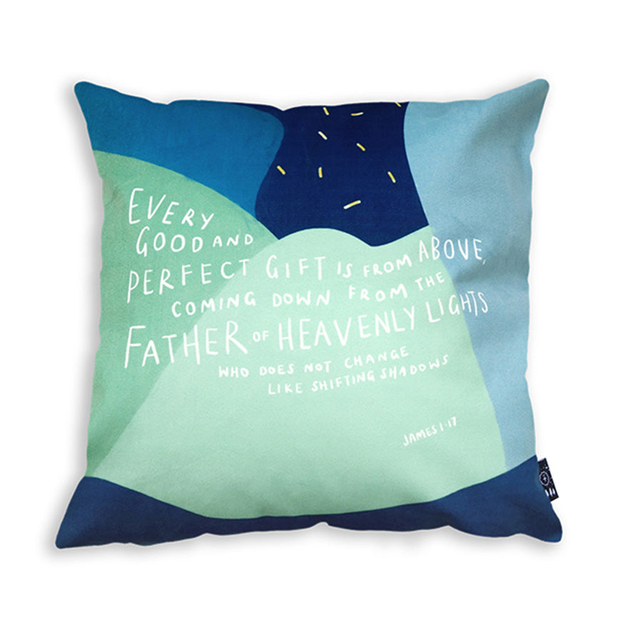 Every Good And Perfect Gift Is From Above {Cushion Cover}