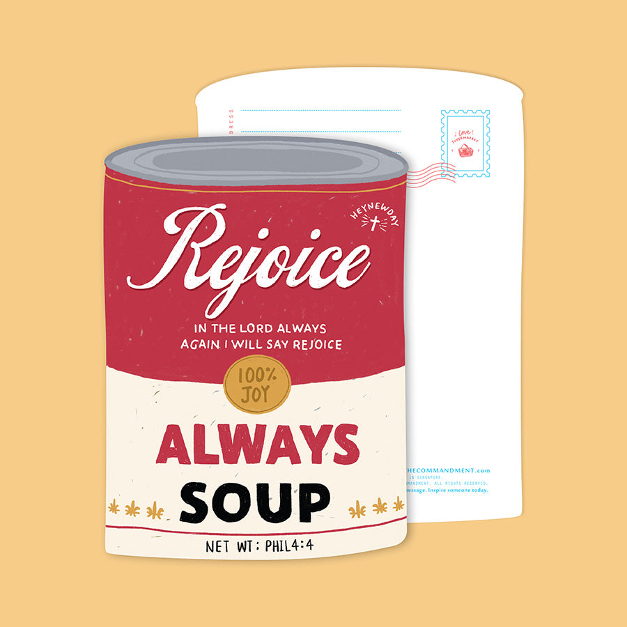 Rejoice Always Soup {LOVE SUPERMARKET Card}