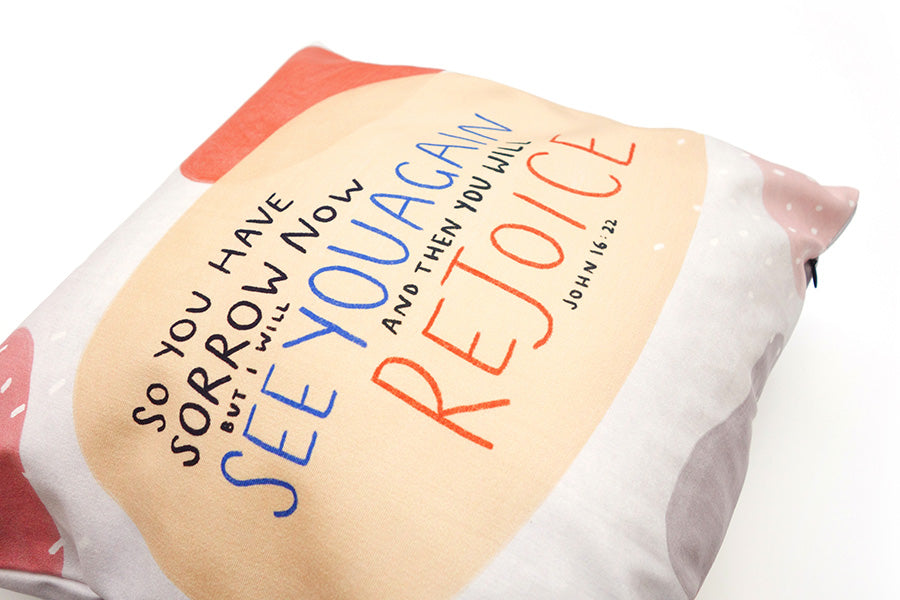 See You Again And Rejoice {Cushion Cover}