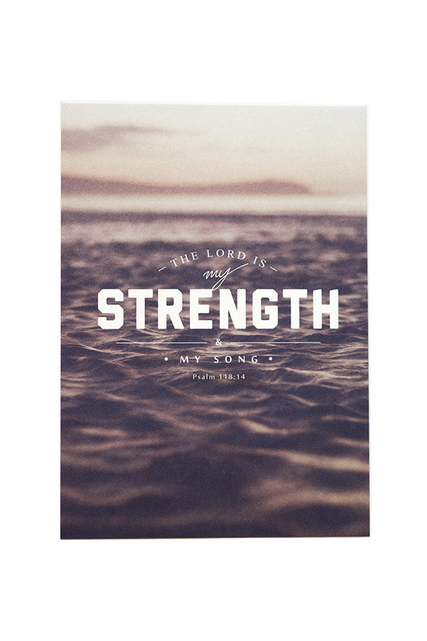 Christian verse greeting card (250GSM Maple Paper, Printed in Singapore) design: The Lord is my strength and my song.