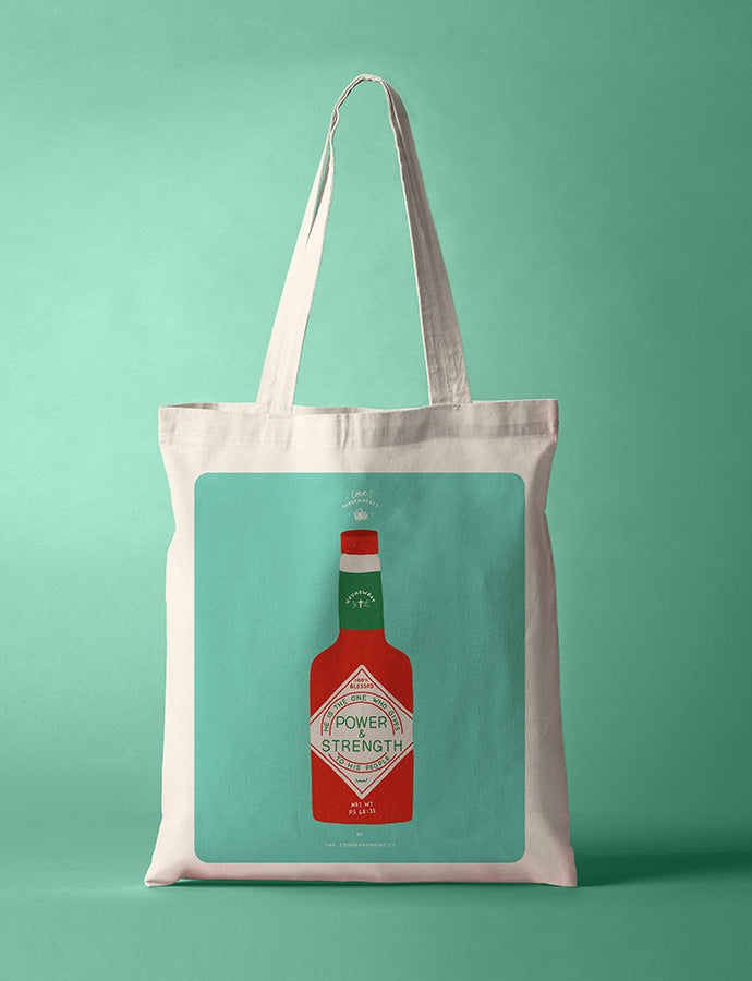Power & Strength Chilli Sauce {Tote Bag}