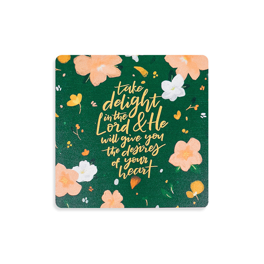 Christian art gift ideas. Inspirational coaster with flower details. Take delight in the Lord theme.