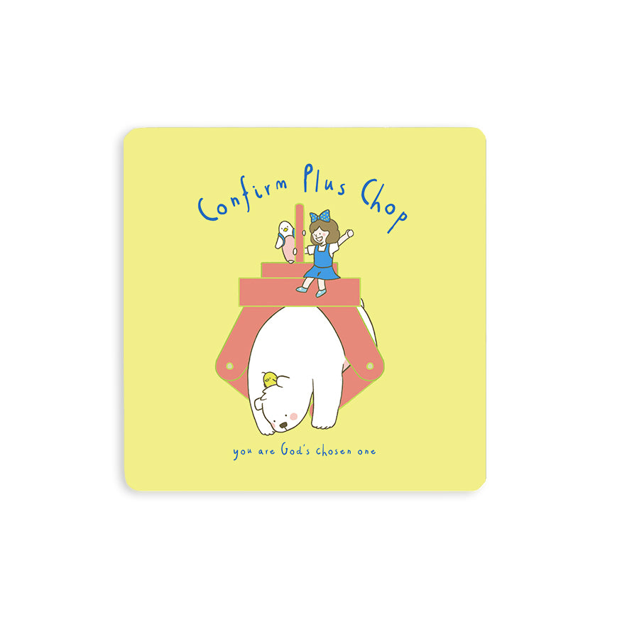 "10cmx10cm sunshine yellow wooden coaster with encouragement bible verse in Singlish ""Confirm plus chop you are God's chosen one"" and cute chick, bear and girl cartoon designs."