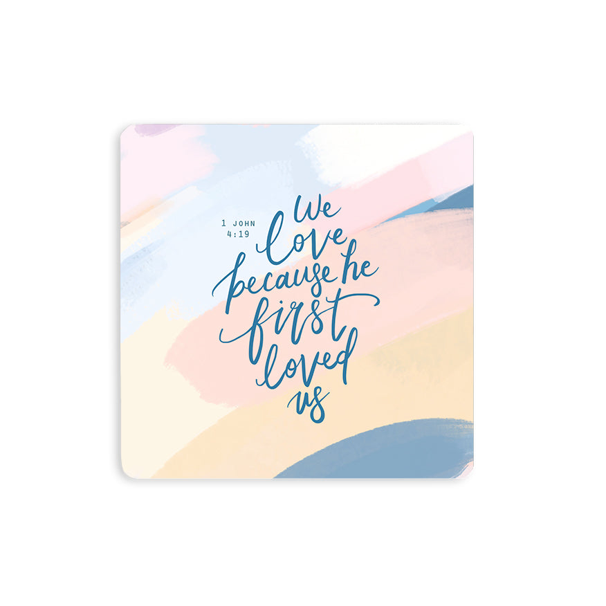 Because He First Loved Us {Coasters}
