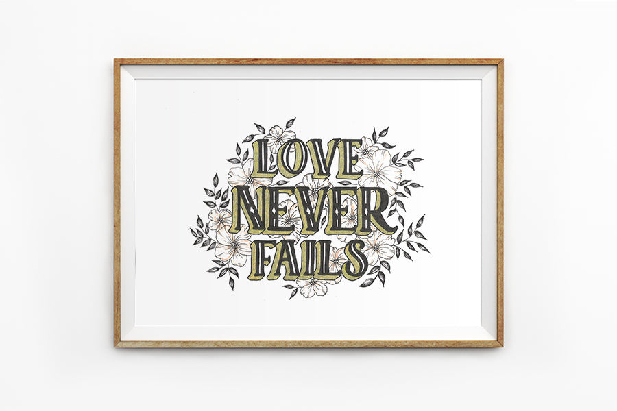Love Never Fails (Floral) {Poster}