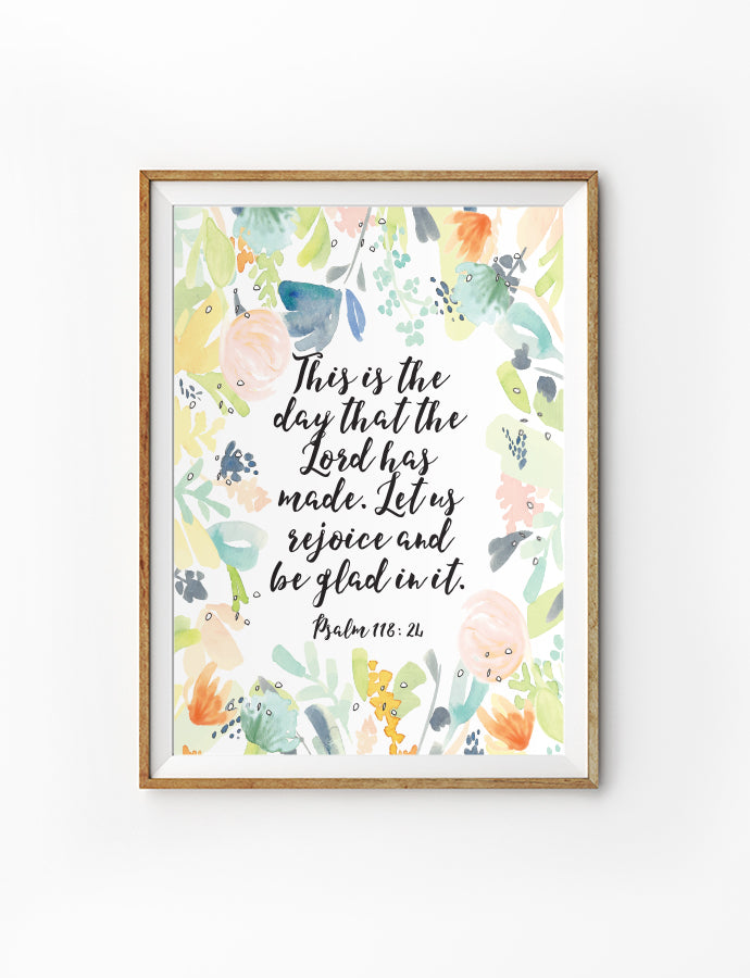 Posters featuring beautiful typography Bible verse quote. 'This is the day that the Lord has made, I will rejoice and be glad in it. 200GSM paper, available in A3,A4 size.