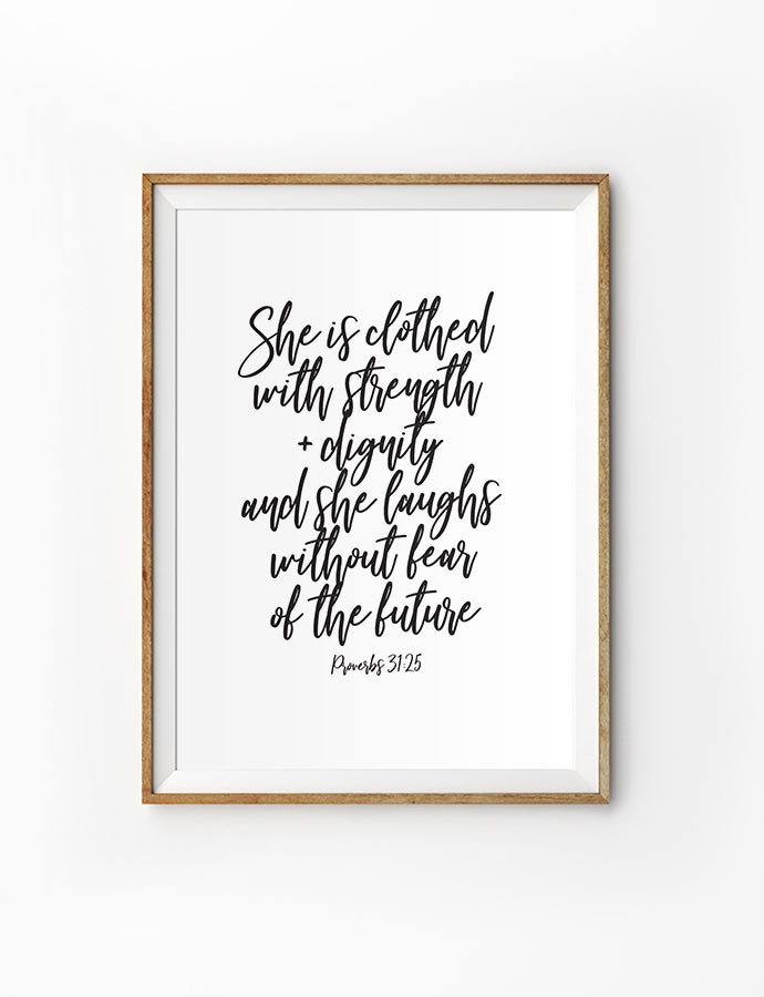 Posters featuring beautiful typography bible verses with floral designs. 'She is clothed with strength and dignity'. 200GSM paper, available in A3,A4 size.