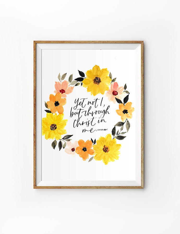 Posters featuring beautiful typography Bible verse quote with flowers. 'Yet not I but through Christ in me'. 200GSM paper, available in A3,A4 size.