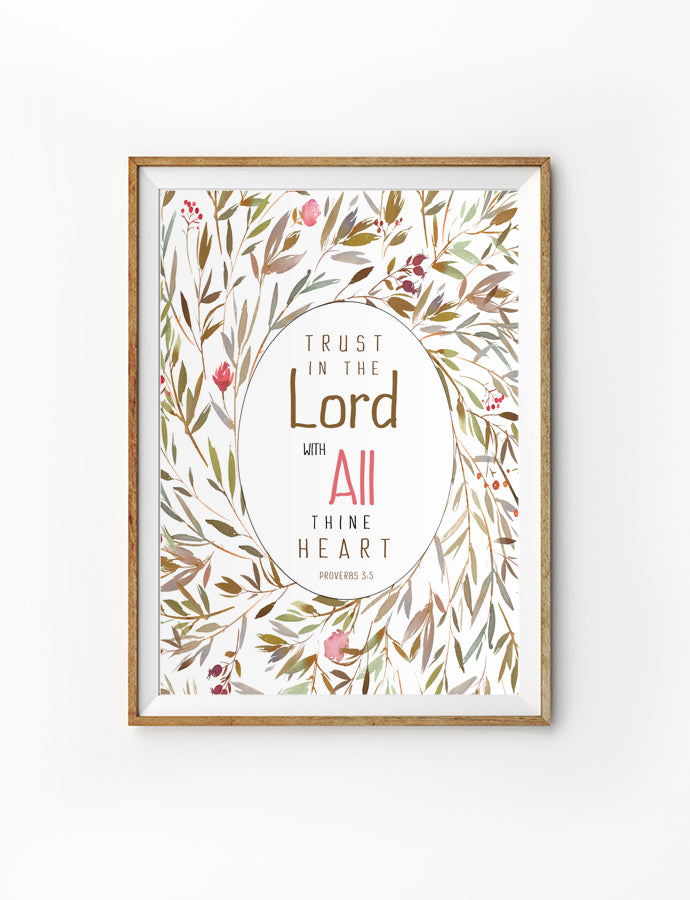 Wall poster featuring flowers and bible verses from Proverbs 3:5 is hung on the wall in a gold photo frame.