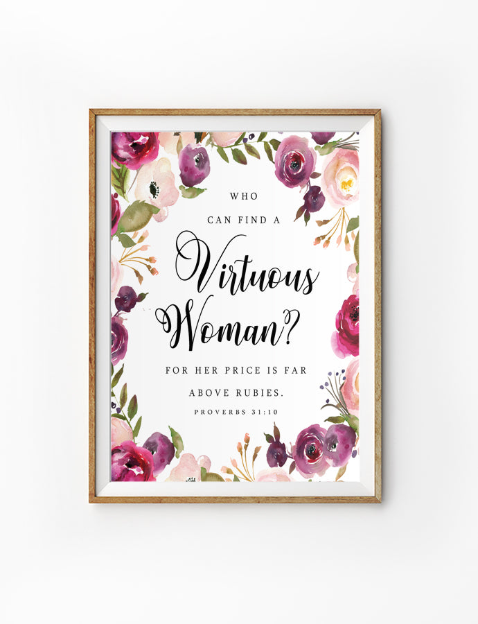Posters featuring beautiful typography Bible verse quote. 'Virtuous woman'. 200GSM paper, available in A3,A4 size. Gift ideas for mothers.