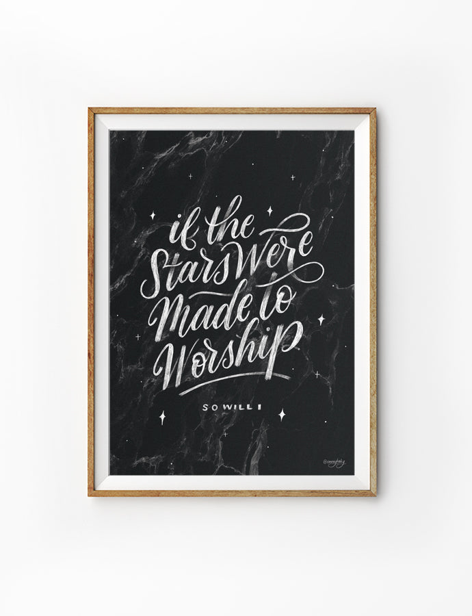 Posters featuring beautiful typography bible verses with BnW designs. 'If the stars were made to worship so will I'. 200GSM paper, available in A3,A4 size.
