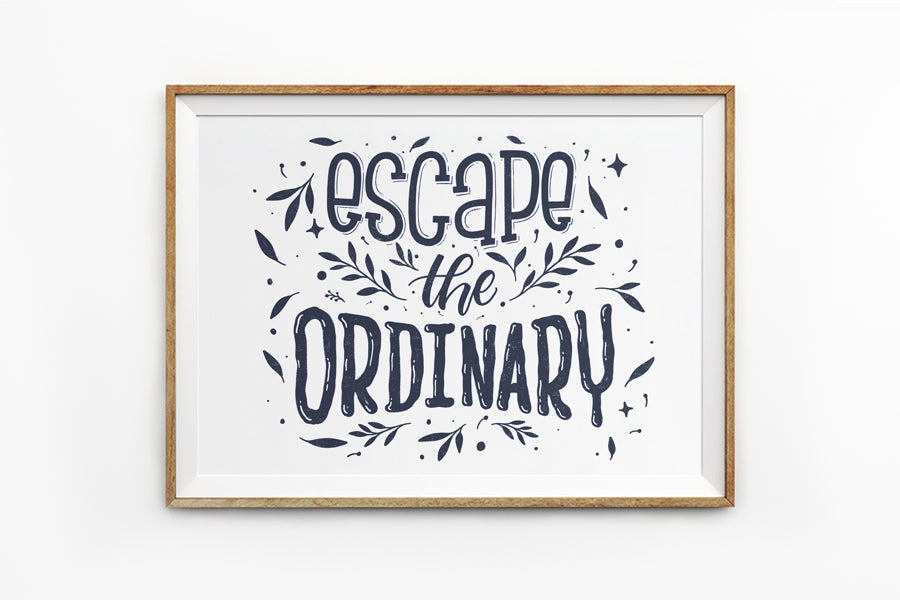 Poster featuring typography bible verses 'escape the ordinary' is hung on the wall in a gold photo frame. 200GSM paper, available in A3,A4 size.