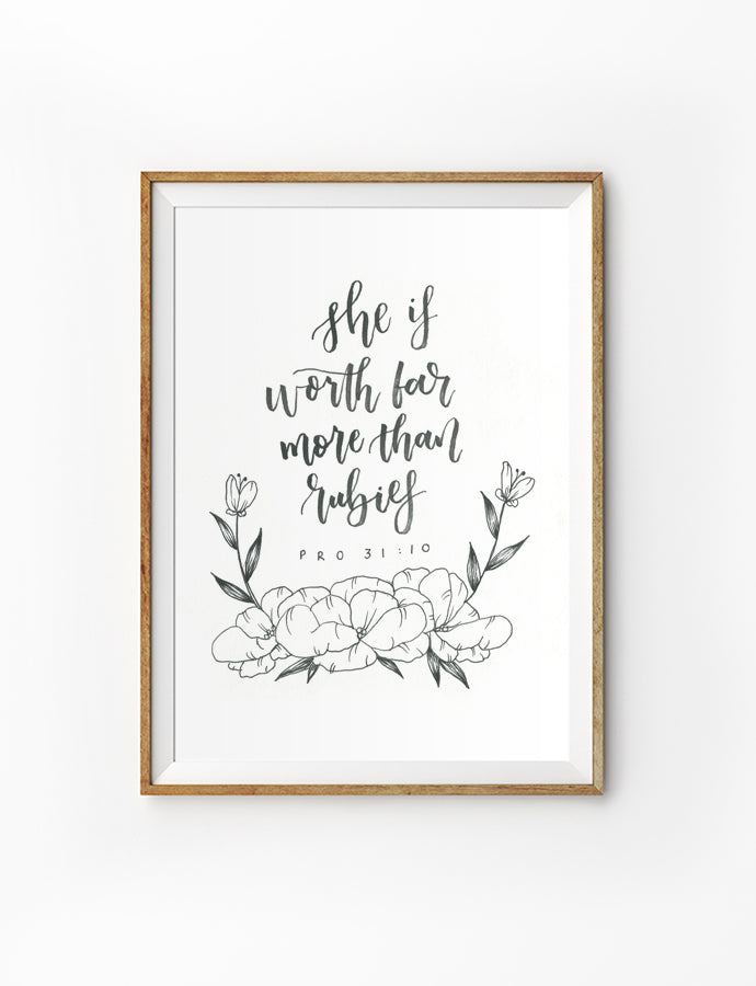 Posters featuring beautiful typography Bible verse quote with flowers. 'Worth far more than rubies'. 200GSM paper, available in A3,A4 size.