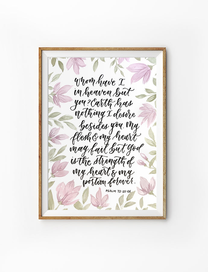 Posters featuring beautiful typography Bible verse quote. 'Whom have I in heaven but you?'. 200GSM paper, available in A3,A4 size.
