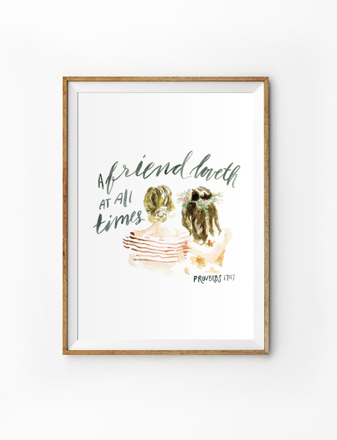 A portrait wall poster depicting friendship between two girl friends inspired by bible verse from Proverbs 17:17