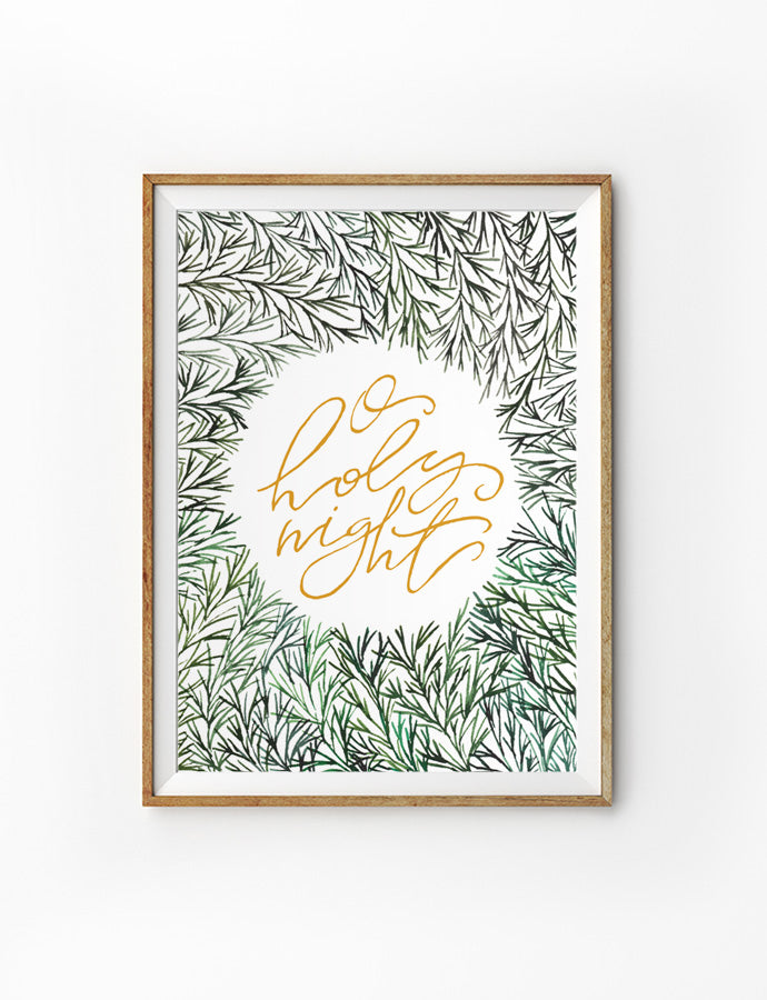 Poster featuring beautiful typography bible verses with needle pine designs. 'O Holy night'. 200GSM paper, available in A3,A4 size.
