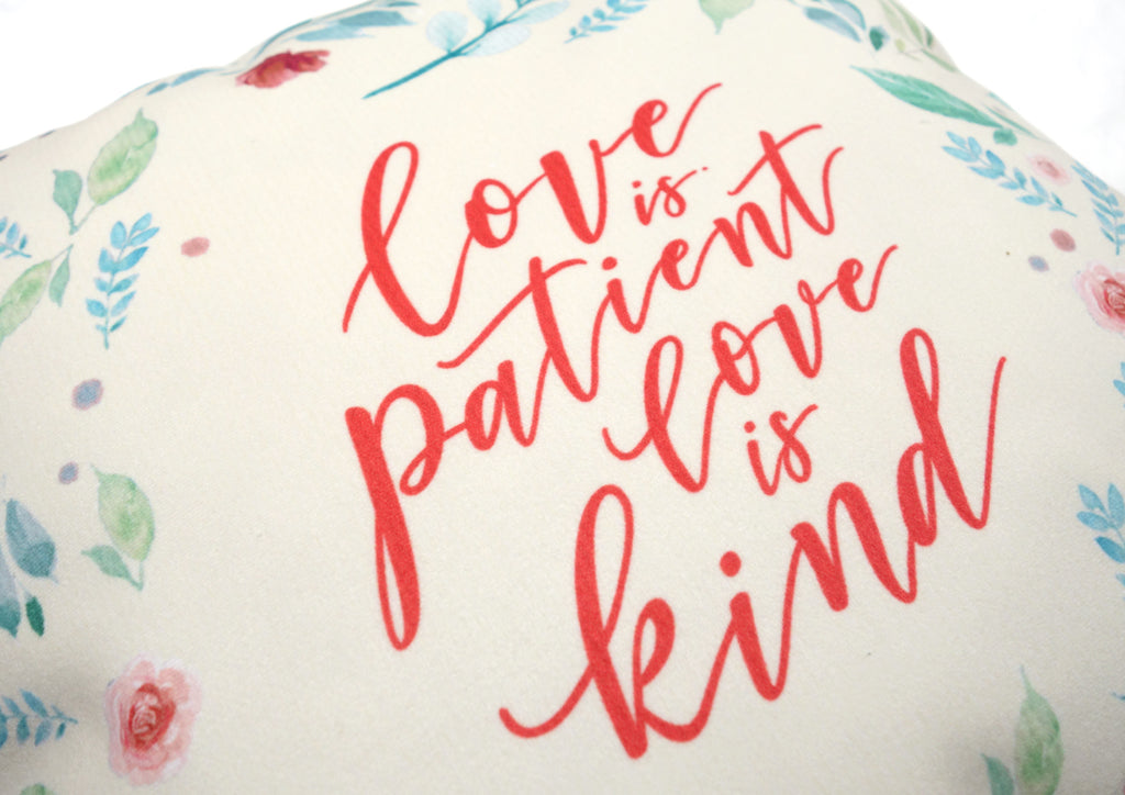 Love Is Patient Love Is Kind {Cushion Cover}