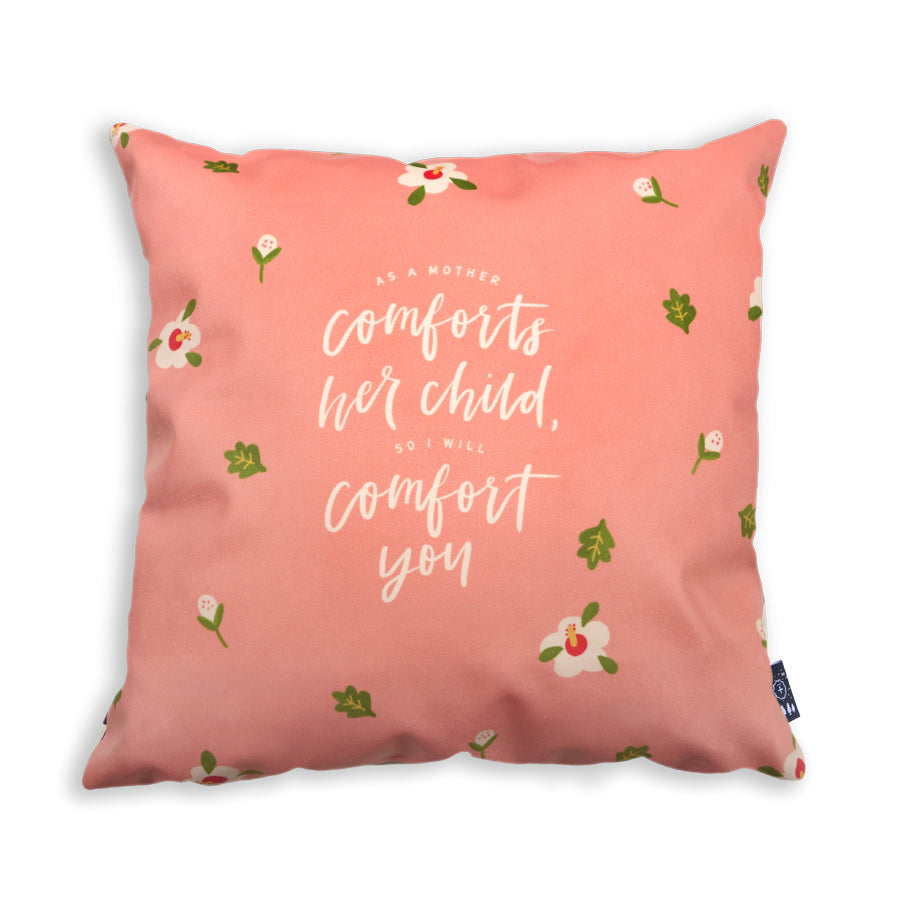 Premium 45cmx45cm pillow cover made of super soft velvet, salmon pink colour theme. With hidden zip feature. Features Isaiah 66:13